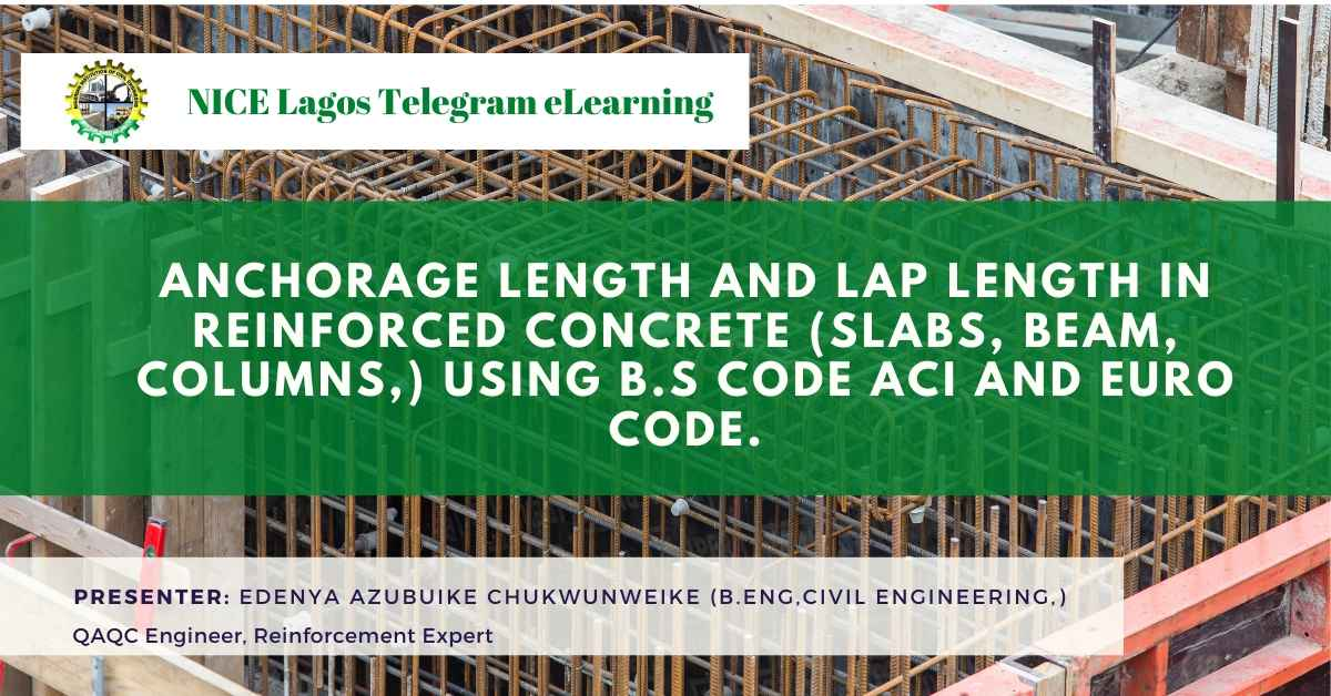 Reinforcing Steel Anchorage and lap length in Reinforced Concrete by Engr Edenya Azubuike Chukwunweike