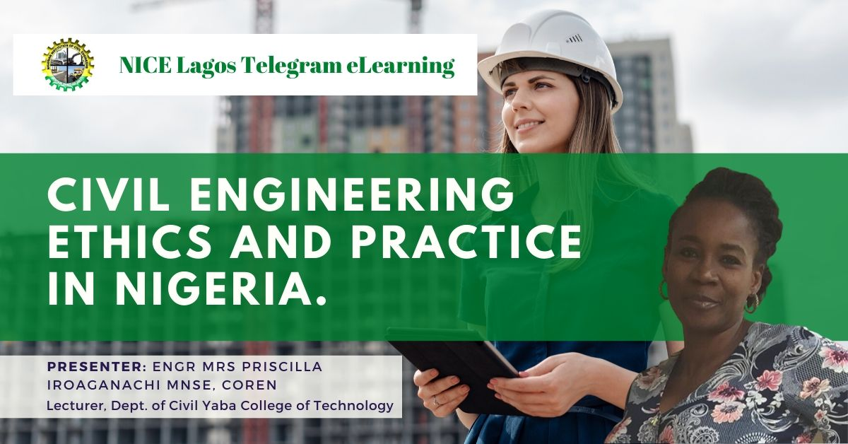 Civil Engineering Ethics and Practise by Engr Engr Mrs Priscilla Iroaganachi