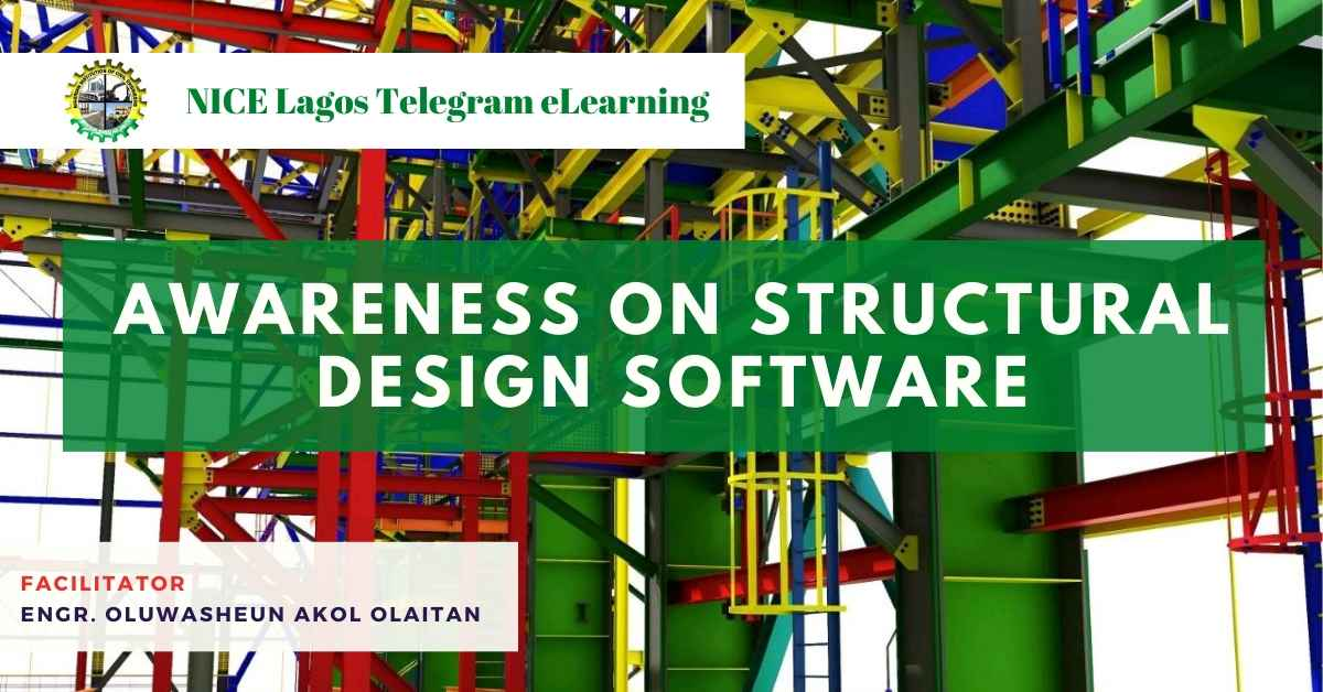 Awareness on Structural Design Software by Engr. Oluwasheun Akol Olaitan